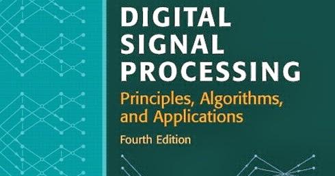 Proakis & Manolakis, Digital Signal Processing:
