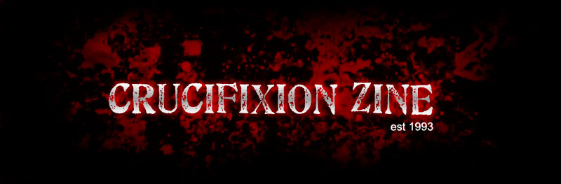 Crucifixion 'Zine
