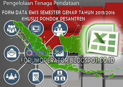 Download Form Data EMIS Khusus Pondok Pesantren Semester Genap Tahun 2015-2016