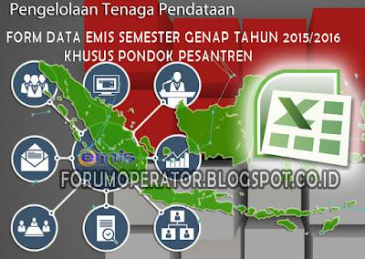 Download Form Data EMIS Khusus Pondok Pesantren Semester Genap Tahun 2015-2016