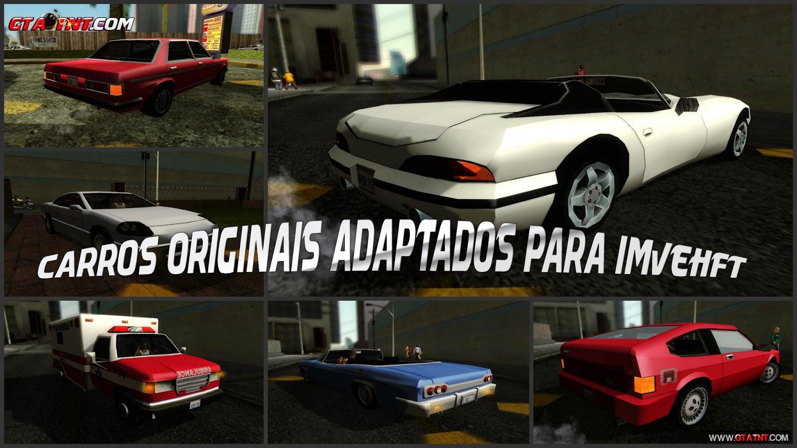 GTA SA – Todos Carros Originais Adaptados Para ImvehFt