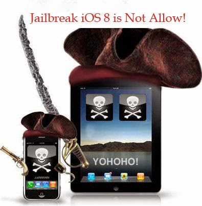 jailbreak ios 8 is not allow