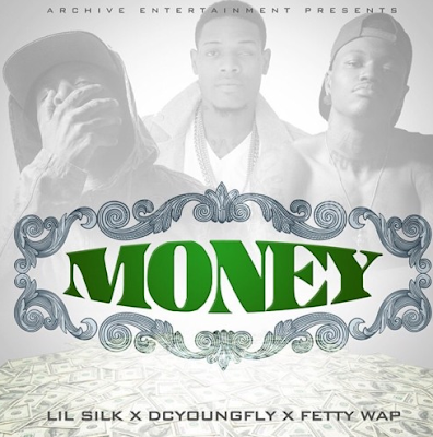 LIL SILK FT. DC YOUNG FLY & FETTY WAP - MONEY
