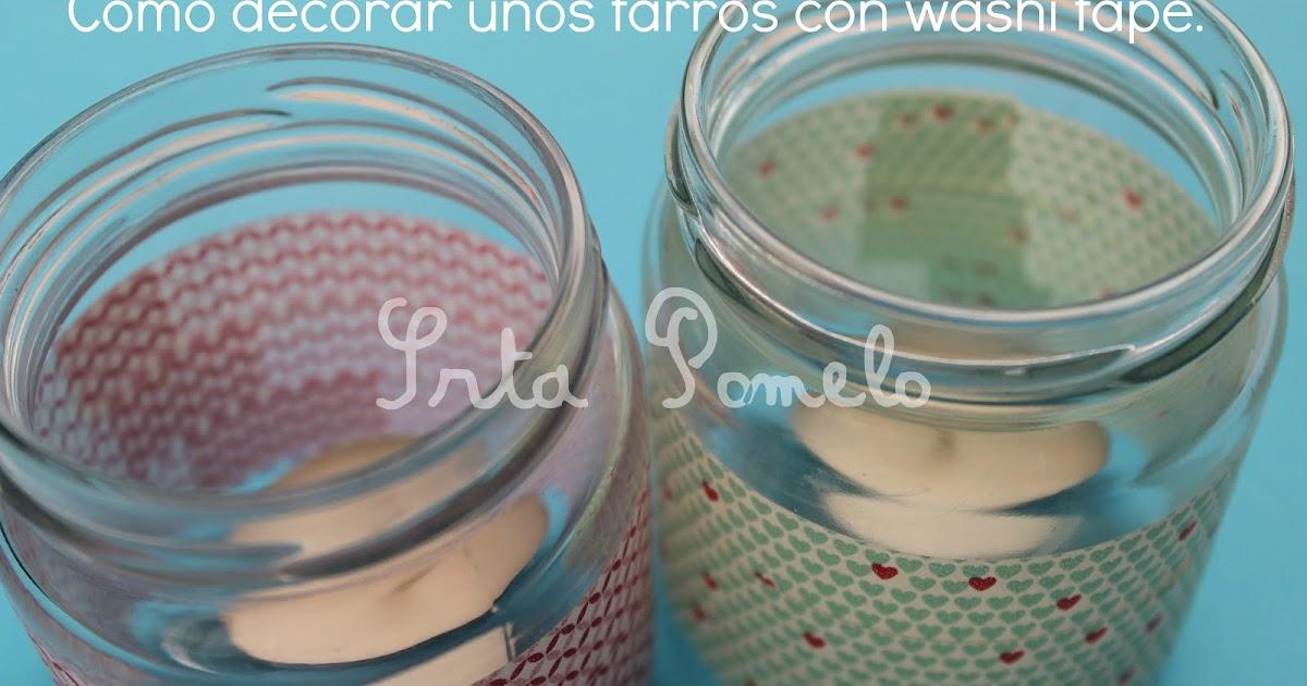 Srta pomelo tutorial c mo decorar unos tarros con washi - Decorar con washi tape ...