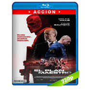 El plan maestro (2016) BRRip 720p Audio Dual Latino-Ingles