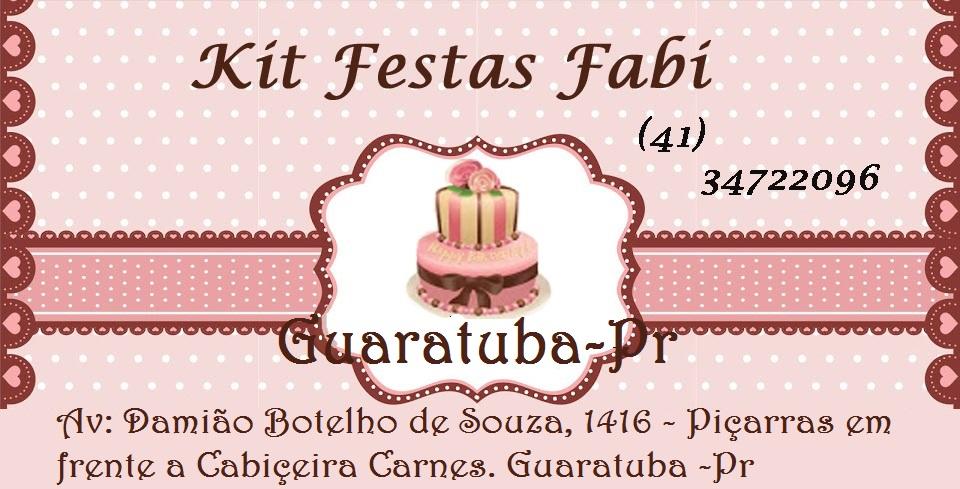 KIT FESTAS FABI- Guaratuba - Pr      (41) 34722096