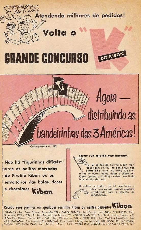 Propaganda dos anos 60 dos Pirulitos Kibon onde é apresentado um concurso que buscava brindar com bandeiras das Américas.