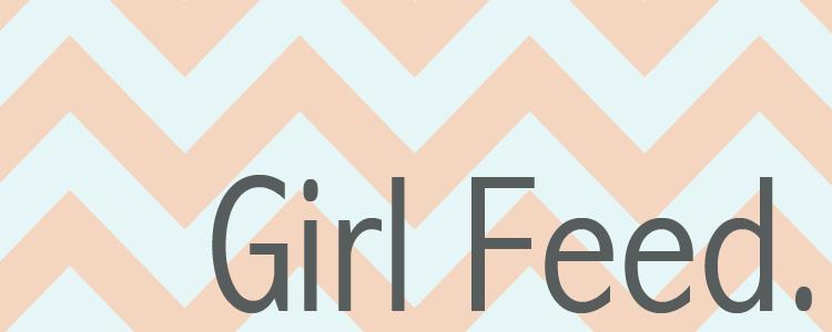 Girl Feed