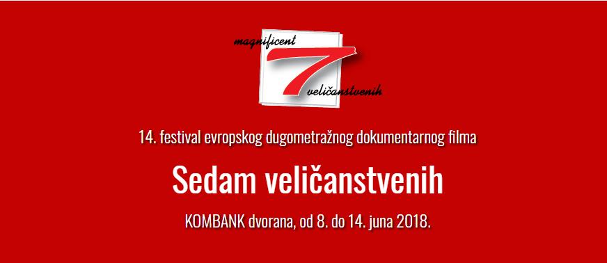 """XIV festival evropskog dugometražnog dokumentarnog filma """"7 veličanstvenih"""""""
