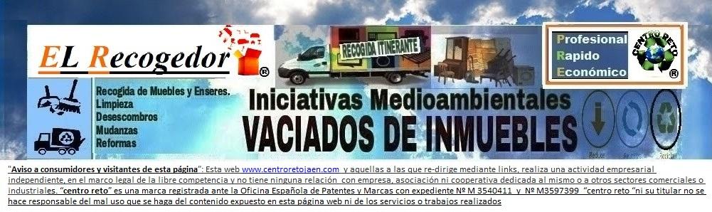 RECOGIDA DE MUEBLES Y VACIADOS JAEN