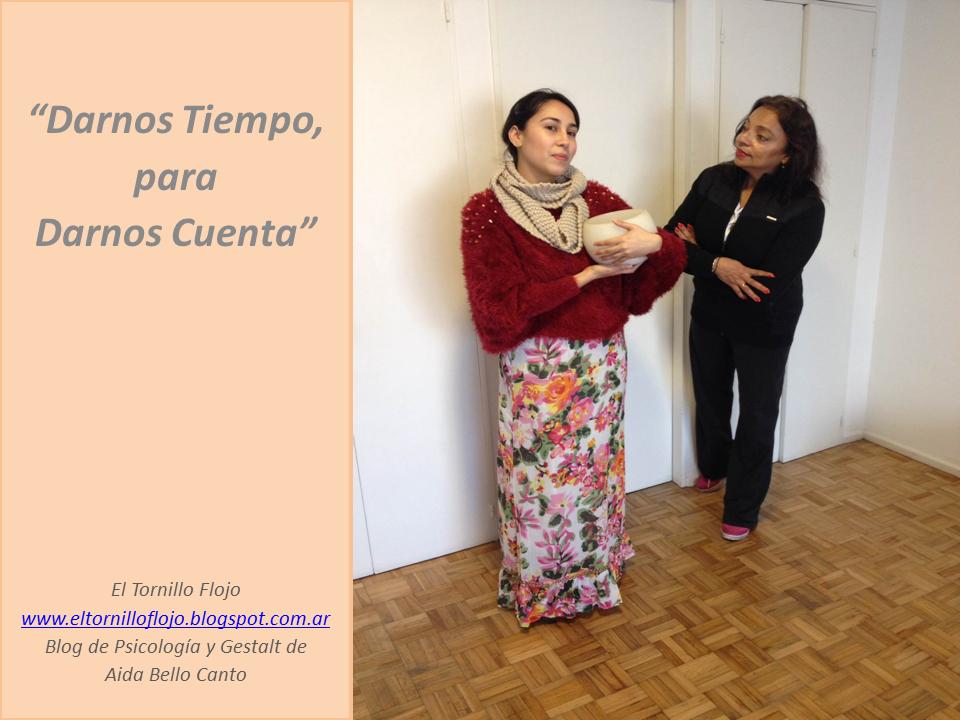 Gestalt, Psicologia, Darme Tiempo, Necesidades, Toxico, Comunicacion, Analfabetismo emocional, Aida Bello Canto