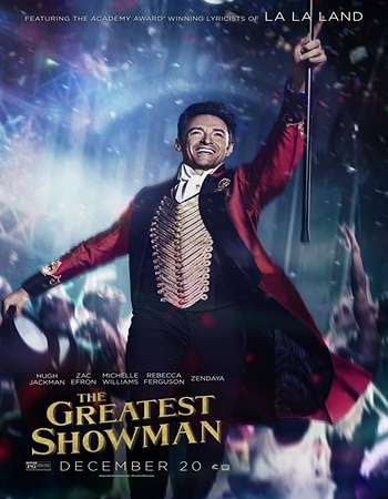 Poster Of The Greatest Showman 2017 In Hindi Bluray 720P Free Download