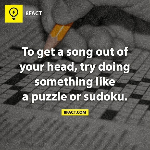 To get a song out of your head , try doing something like a puzzle or sudoku.