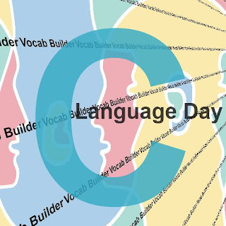 Vocab Builder:  C, Language Day