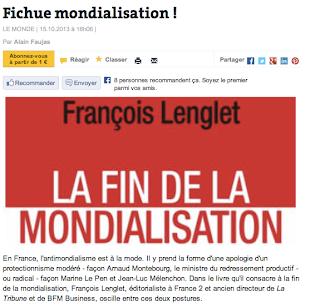 En défense de François Lenglet (NDLR François Lenglet attaqué par la Presse pour son livre sur la fin de la mondialisation)