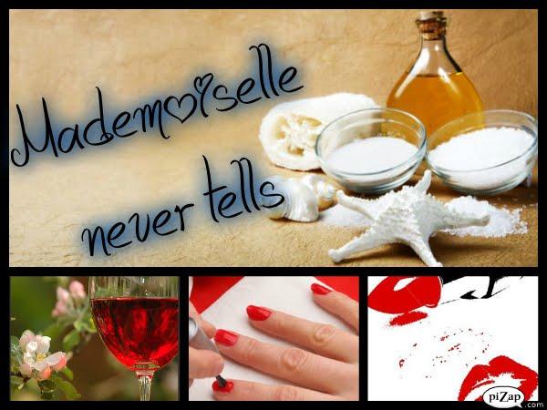 Mademoiselle      never      tells