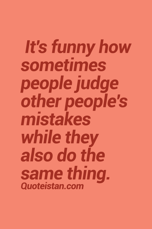 why do people make mistakes Mistakes quotes from brainyquote,  to feel the freedom that comes from being able to continue to make mistakes and choices  i do what i do to inspire people.