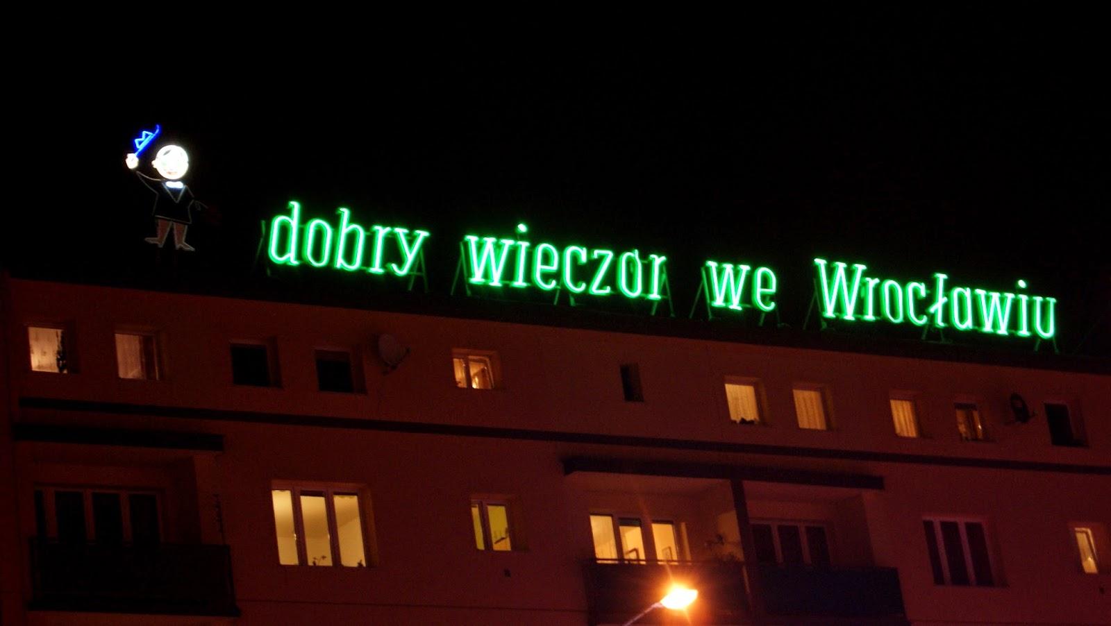 dobry wieczór we Wrocławiu neon  Marta Deląg