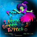 I'M A LITTLE GREEN WITCH