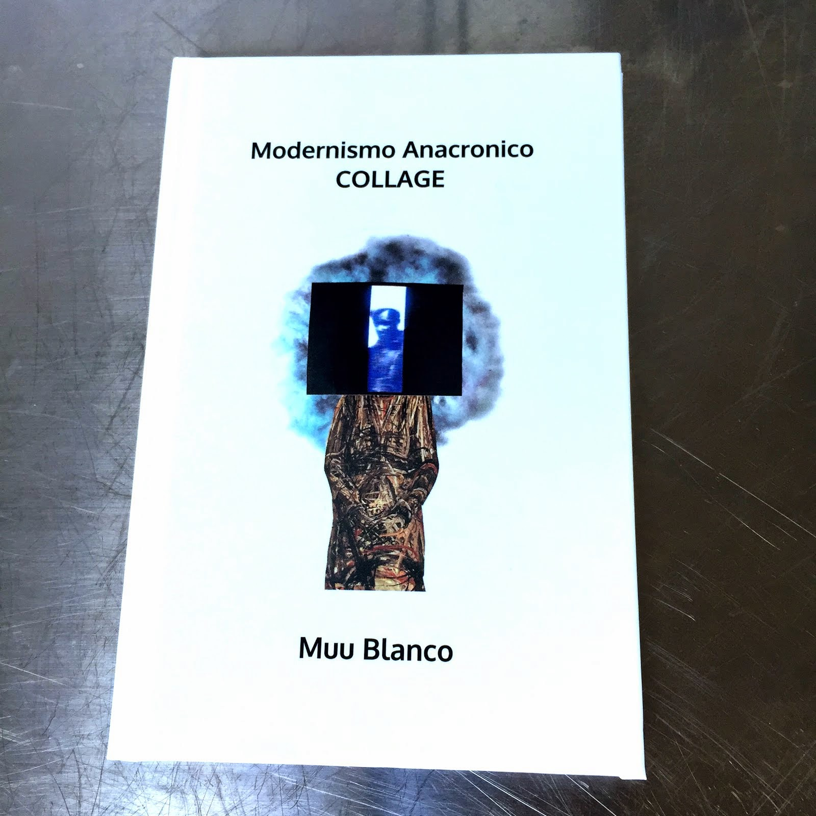 "Modernismo Anacronico ""COLLAGE"""