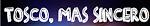 Tosco, mas sincero: Link dos programas anteriores.