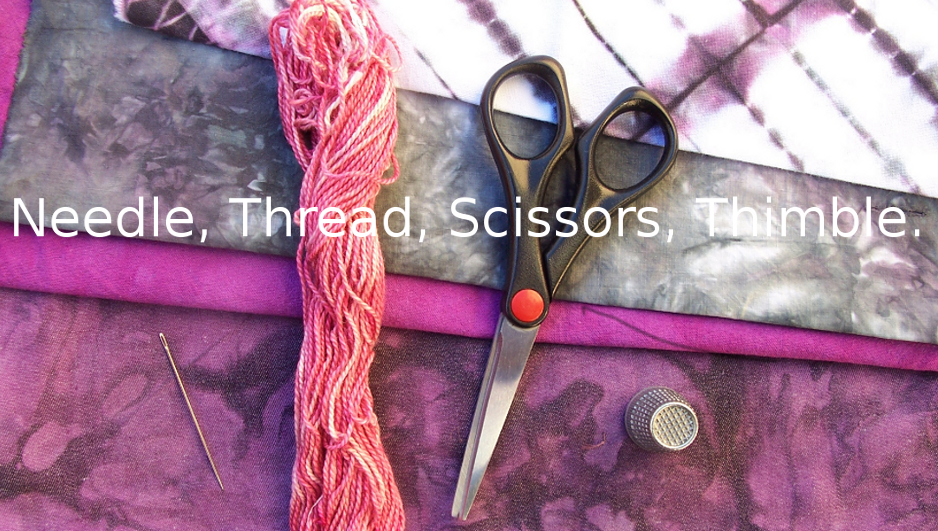 Needle, Thread, Scissors, Thimble
