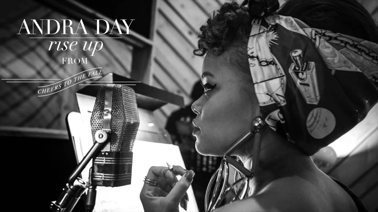 ANDRA  DAY - RISE UP 9