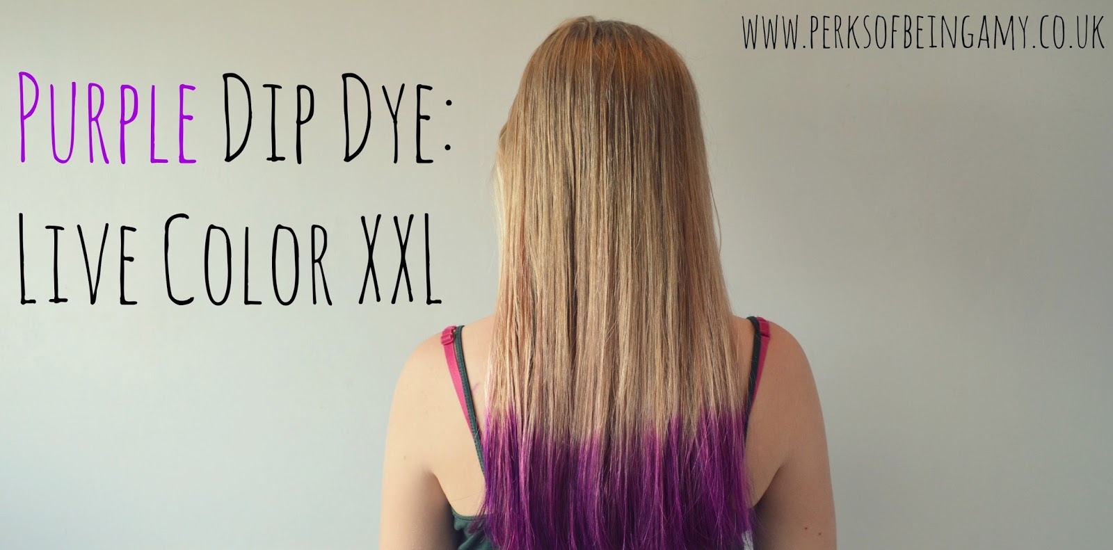 Purple Dip Dye Live Color Xxl Being Amy