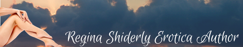 Regina Shiderly Erotica Author