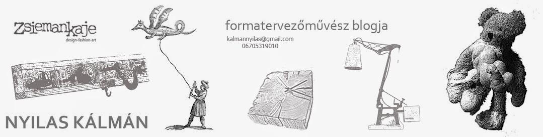 formatervező, designer, egyedi kivitelezés, kreatív munkák,nyilas kálmán