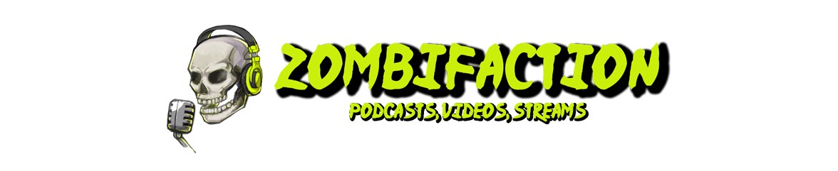 Zombifaction's Blog