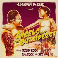 Album Superman is Dead Angels and the Outsiders (2009)