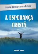 Série Aprendo com a Bíblia - A esperança cristã
