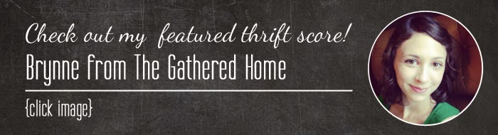 #thriftscorethursday Brynne's treasures from The Gathered Home