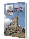 ATIENZA DE AYER A HOY. IMÁGENES DEL PASADO Y DEL PRESENTE