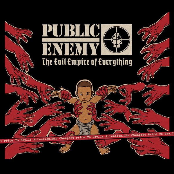 Public Enemy - The Evil Empire of Everything Cover