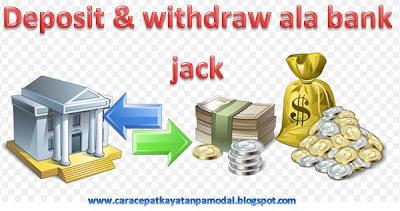 cara deposit dan withdraw