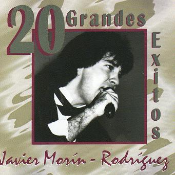 Javier Morín Rodríguez-20 Grandes Exitos-