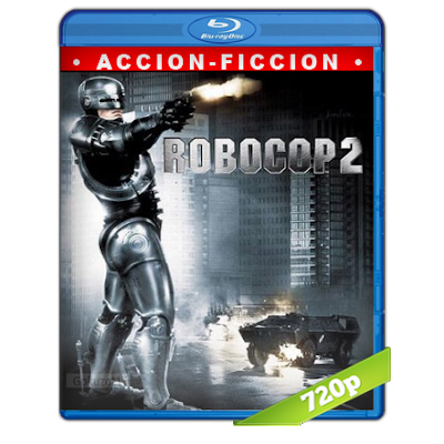 RoboCop 2 (1990) BRRip 720p Audio Trial Latino-Castellano-Ingles 5.1