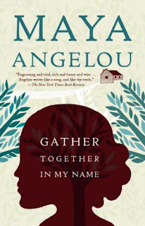 maya angelou libro gather together in my name