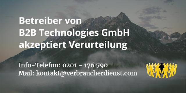 Betreiber von B2B Technologies GmbH akzeptiert Verurteilung
