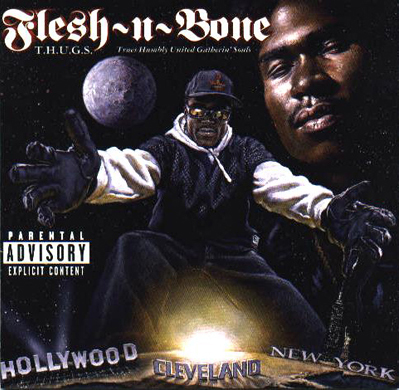 Flesh-N-Bone-T.H.U.G.S._(Trues_Humbly_United_Gatherin_Souls)-Retail-1996-Recycled_INT