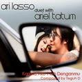 Ari Lasso feat Ariel Tatum – Karena Aku Telah Denganmu