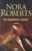 http://lachroniquedespassions.blogspot.fr/2014/07/un-dangereux-secret-nora-roberts.html