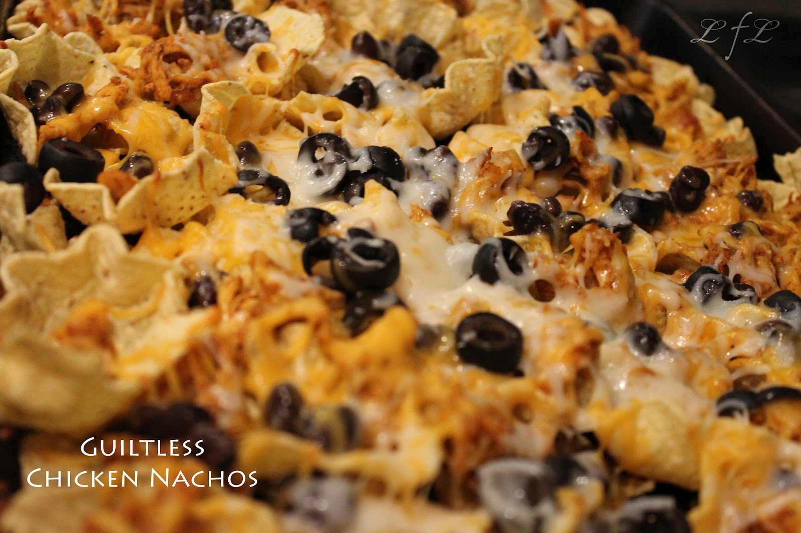 Life. Family. Love.: Guiltless Chicken Nachos