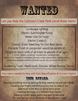 "Like all volunteer community efforts, we have a Wish List.  Click the ""Wanted Poster"" to read more:"