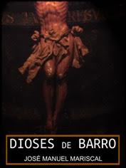 Pincha en la foto y compra DIOSES DE BARRO, el primer libro de José MME ¡¡Por solo 0'89 €!!