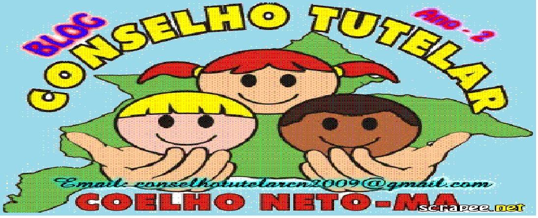 Blog do Conselho Tutelar de Coelho Neto-MA