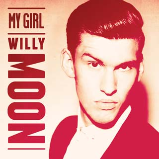 Willy Moon – My Girl Lyrics | Letras | Lirik | Tekst | Text | Testo | Paroles - Source: emp3musicdownload.blogspot.com