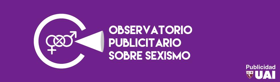 Observatorio Publicitario sobre Sexismo